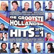 De grootste Hollandse hits 2015 deel 1. 2Cd